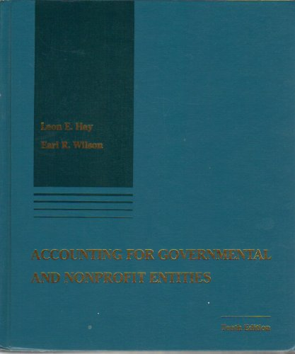 9780256132168: Accounting for Governmental and Nonprofit Entities (The Irwin Series in Undergraduate Accounting)