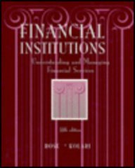 9780256135695: Financial Institutions: Understanding and Managing Financial Services (IRWIN MCGRAW HILL SERIES IN FINANCE, INSURANCE AND REAL ESTATE)