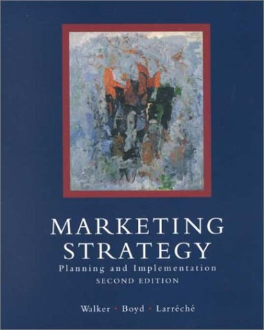 9780256136920: Marketing Strategy: Planning and Implementation (Irwin Series in Marketing, 2nd ed)