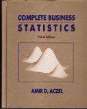 Complete Business Statistics: Amir D. Aczel