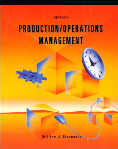 Production/Operations Management (Irwin Series in Production Operations Management) (0256139008) by William J. Stevenson