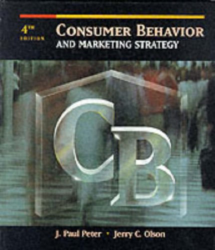 9780256139044: Consumer Behavior and Marketing Strategy (The Irwin Series in Marketing)