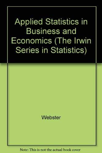 Applied Statistics for Business and Finance: Allen L. Webster