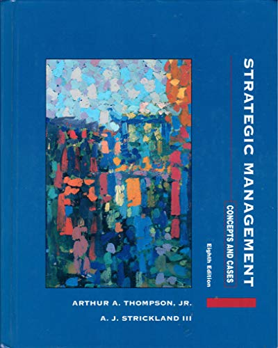 9780256140552: Strategic Management: Concepts & Cases