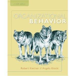 Organizational Behavior: Robert Kreitner, Angelo