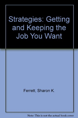 9780256142297: Strategies: Getting and Keeping the Job You Want