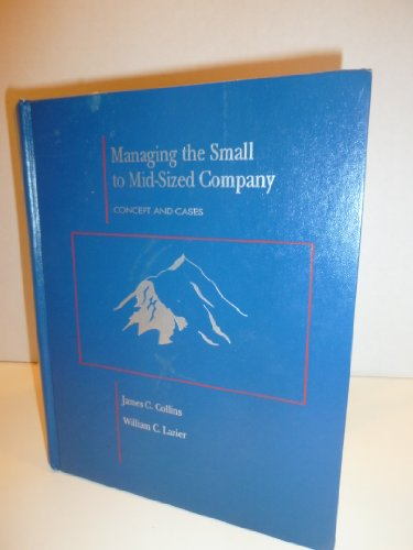 9780256142808: Managing The Small To Midsized Company: Concept and Cases