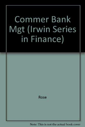 9780256144765: Commer Bank Mgt (Irwin Series in Finance)