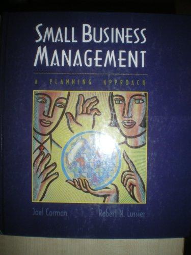 Small Business Management: A Planning Approach: Joel Corman, Robert