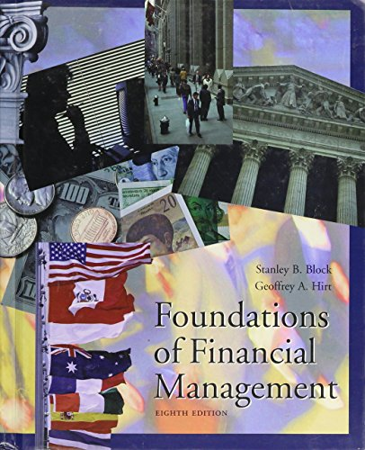 Foundations of Financial Management: Stanley B. Block,