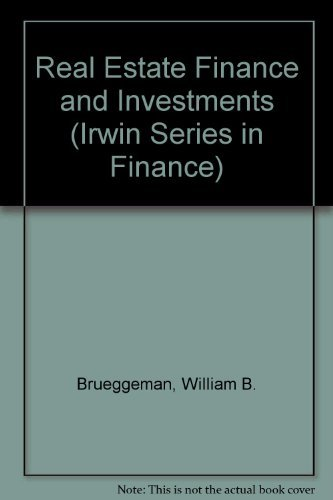 9780256152548: Real Estate Finance and Investments (Irwin Series in Finance)