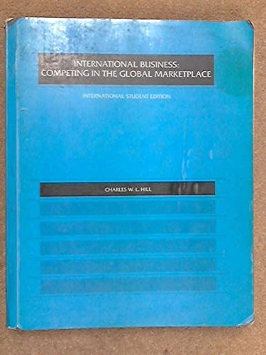 9780256156829: International Business: Competing in the Global Marketplace