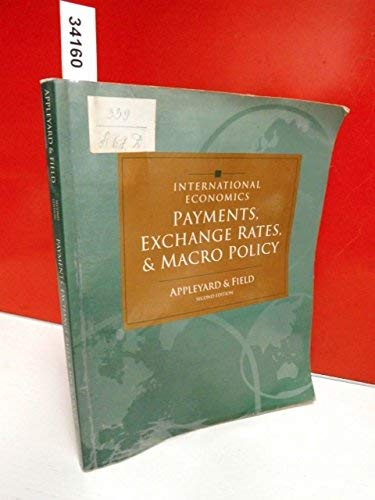 9780256161922: International Economics: Payments, Exchange Rates and Macro Policy