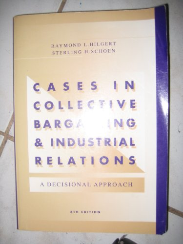 9780256162141: Cases Collect Bargain: A Decisional Approach