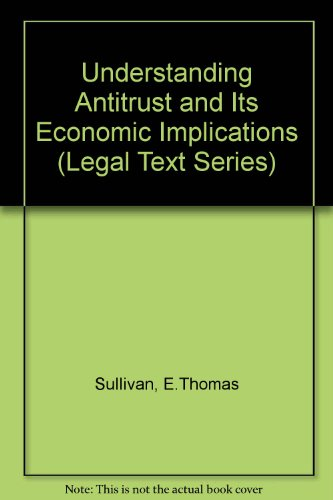 9780256164459: Understanding Antitrust and Its Economic Implications