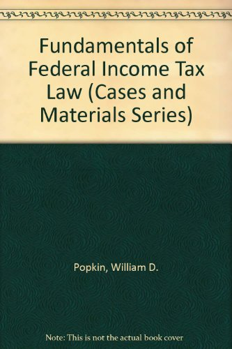 9780256164763: Fundamentals of Federal Income Tax Law (Cases and Materials Series)