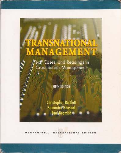 9780256165531: Transnational Management: Text, Cases, and Readings in Cross-Border Management