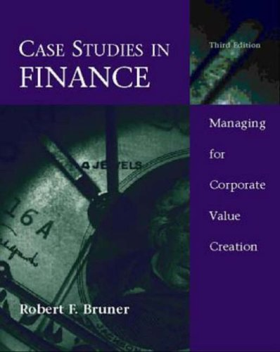 9780256166989: Case Studies in Finance: Managing for Corporate Value Creation (Irwin Mcgraw Hill Series in Finance, Insurance and Real Estate)