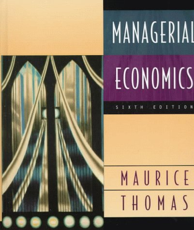 9780256173451: Managerial Economics: Applied Microeconomics for Decision Making