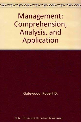 9780256175912: Management: Comprehension, Analysis, and Application