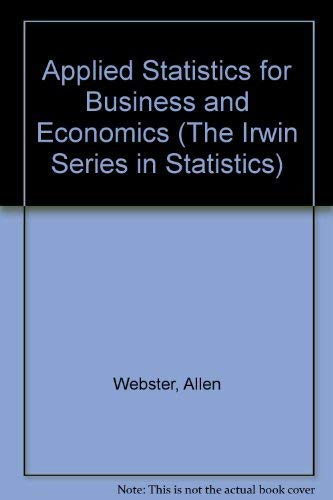 9780256176834: Applied Statistics for Business and Economics (The Irwin Series in Statistics)