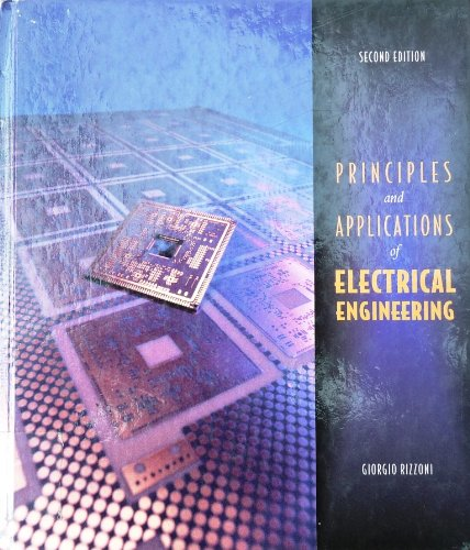 9780256177701: Principles and Applications of Electrical Engineering