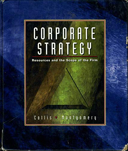 9780256178944: Corporate Strategy: Resources and the Scope of the Firm