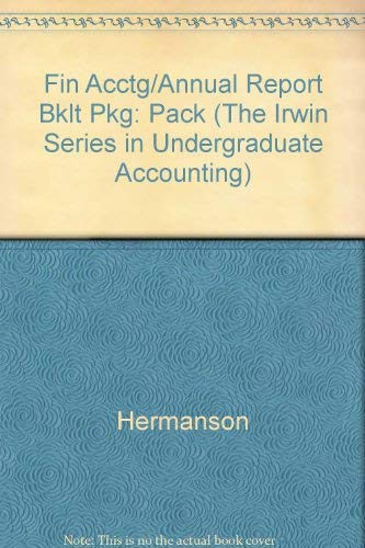 Financial Accounting: A Business Perspective (The Irwin: Roger H. Hermanson,
