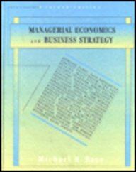 Managerial Economics and Business Strategy (Irwin Series: Michael R. Baye