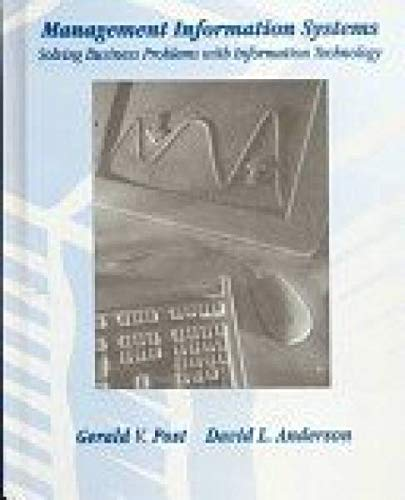 9780256179569: Management Information Systems: Solving Business Problems With Information Technology