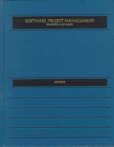 9780256185454: Software Project Management: Readings and Cases
