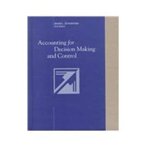 9780256185744: Accounting for Decision Making and Control