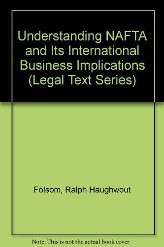 9780256186888: Understanding Nafta and Its International Business Implications