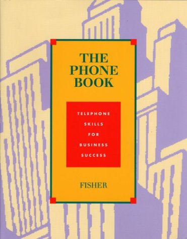 9780256187441: The Phone Book: Telephone Skills for Business Success Student Text