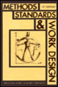 Methods, Standards and Work Design: Benjamin W. Niebel
