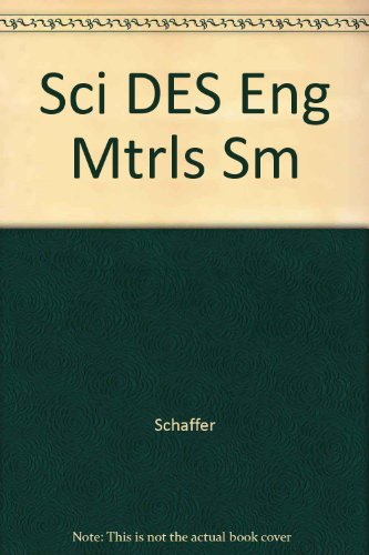9780256195521: Solutions Manual to Accompany The Science and Design of Engineering Materials