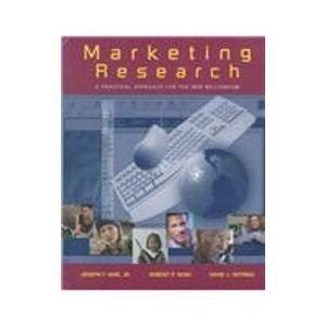 Marketing Research: A Practical Approach for the: Hair, Joseph F.