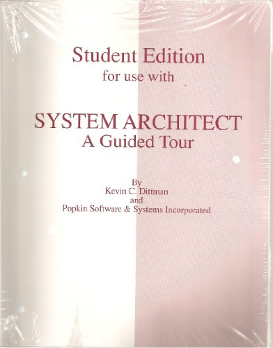 9780256196825: System Architect: A Guided Tour : Student Edition