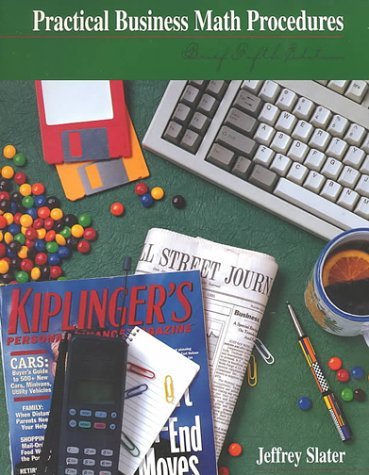 Practical Business Math Procedures: Jeffrey Slater