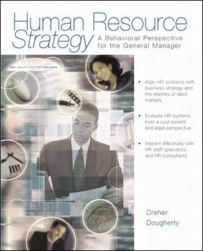 9780256211894: Human Resource Strategy: A Behavioral Perspective for the General Manager