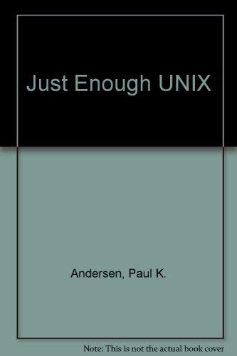 9780256212761: Just Enough UNIX