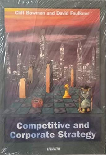 9780256214239: Competitive and Corporate Strategy