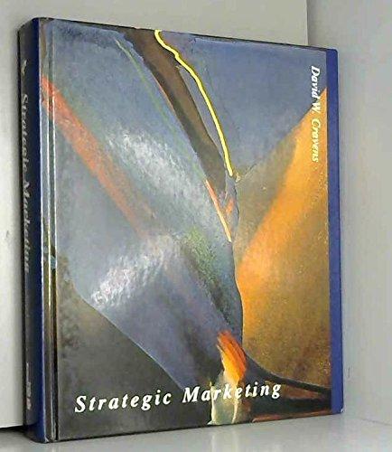 Strategic Marketing (Mcgraw Hill/Irwin Series in Marketing): David W. Cravens