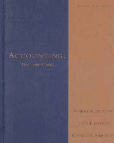 9780256218404: Accounting: Text and Cases (Irwin Graduate Accounting Series)