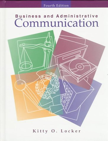 9780256220575: Business and Administrative Communication