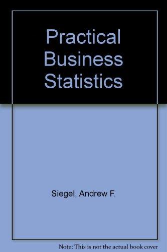 Practical Business Statistics: Andrew F. Siegel
