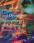 9780256225563: Production and Operations Management: Manufacturing and Services