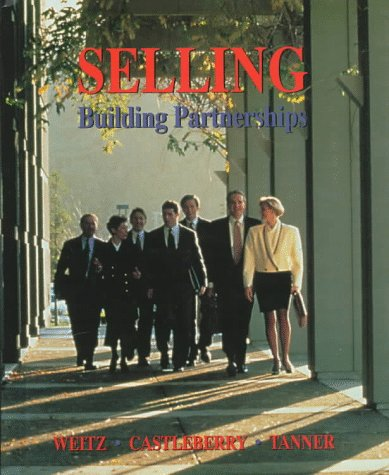 9780256228267: Selling: Building Partnerships (Irwin/Mcgraw-Hill Series in Marketing)
