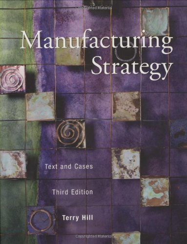 9780256230727: Manufacturing Strategy: Text and Cases