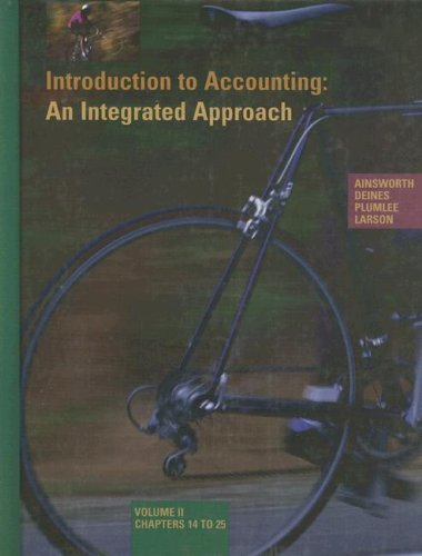 Introduction to Accounting: An Integrated Approach : Penne Ainsworth, Dan